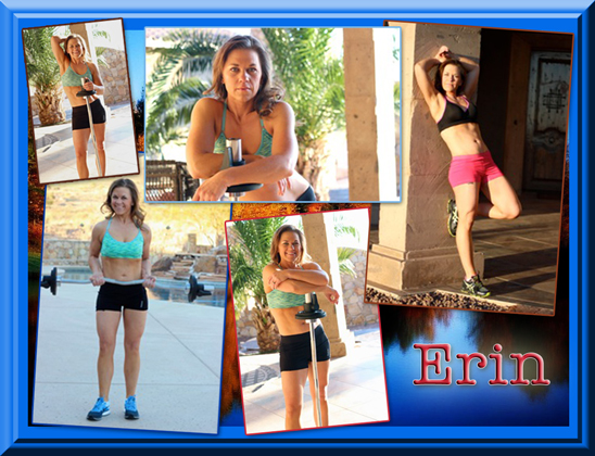 """Erin says """"Do it.  Just put your mind to it, and do it.  You will surprise yourself at what you are capable of; you are stronger than you think."""""""